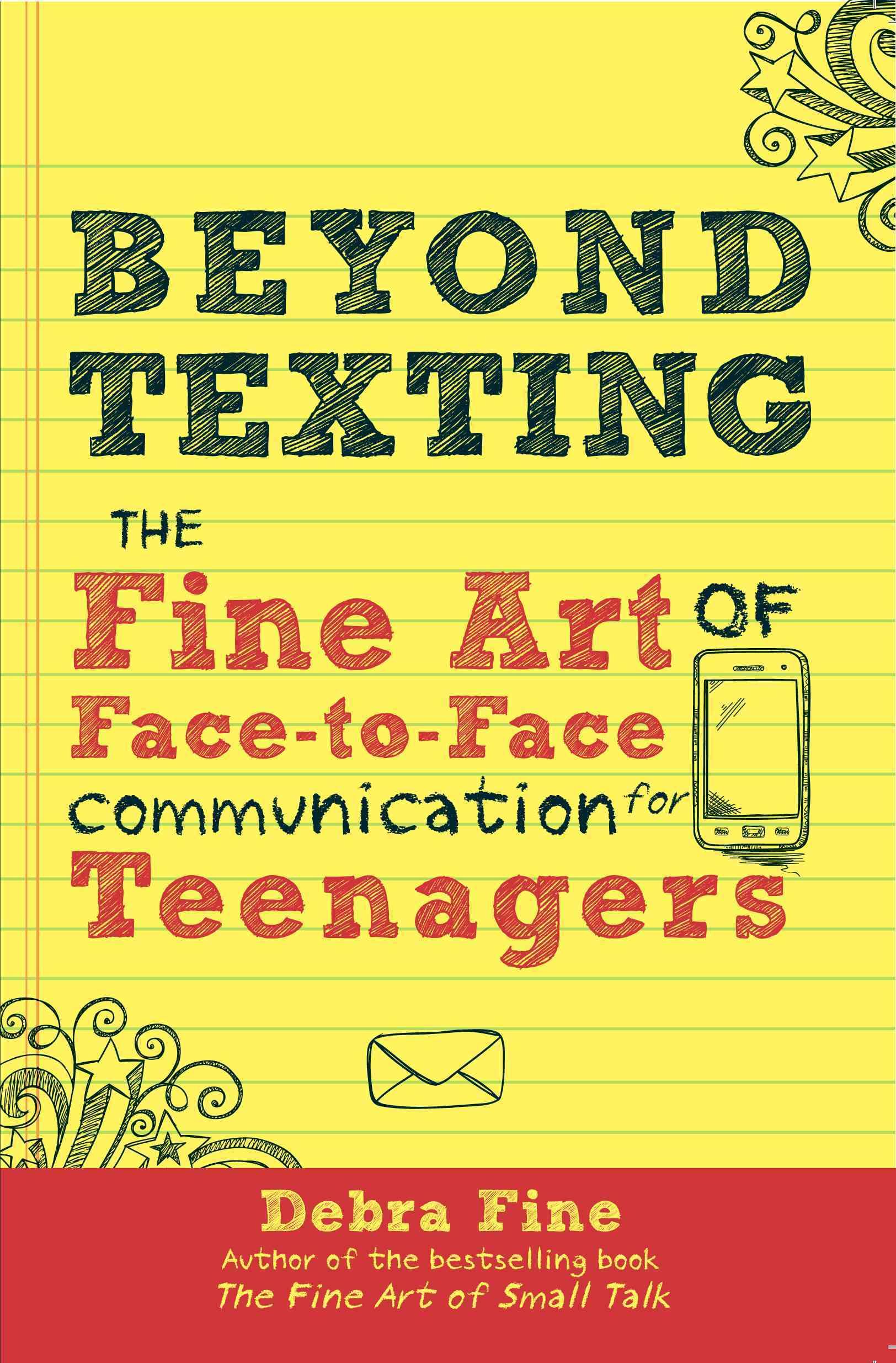 Beyond Texting By Fine, Debra