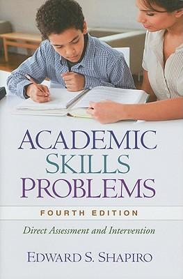 Academic Skills Problems By Shapiro, Edward S.